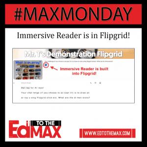 Flipgrid and Immersive Reader