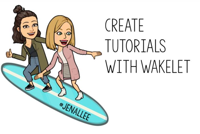 Create Wakelet Tutorials