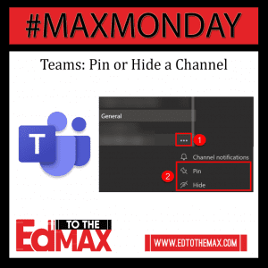Teams -Pin or Hide a Channel